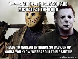 1,2,3 and to the 4 Jason and Michael at the door