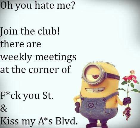 Hate me?