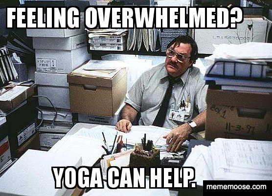feeling-overwhelmed-yoga-mememoose