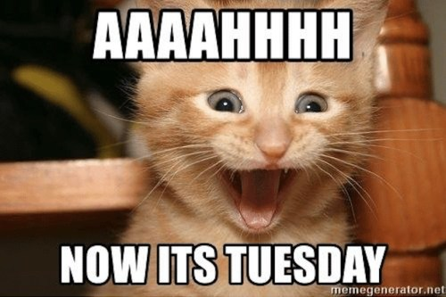 ahhh-now-it-is-tuesday